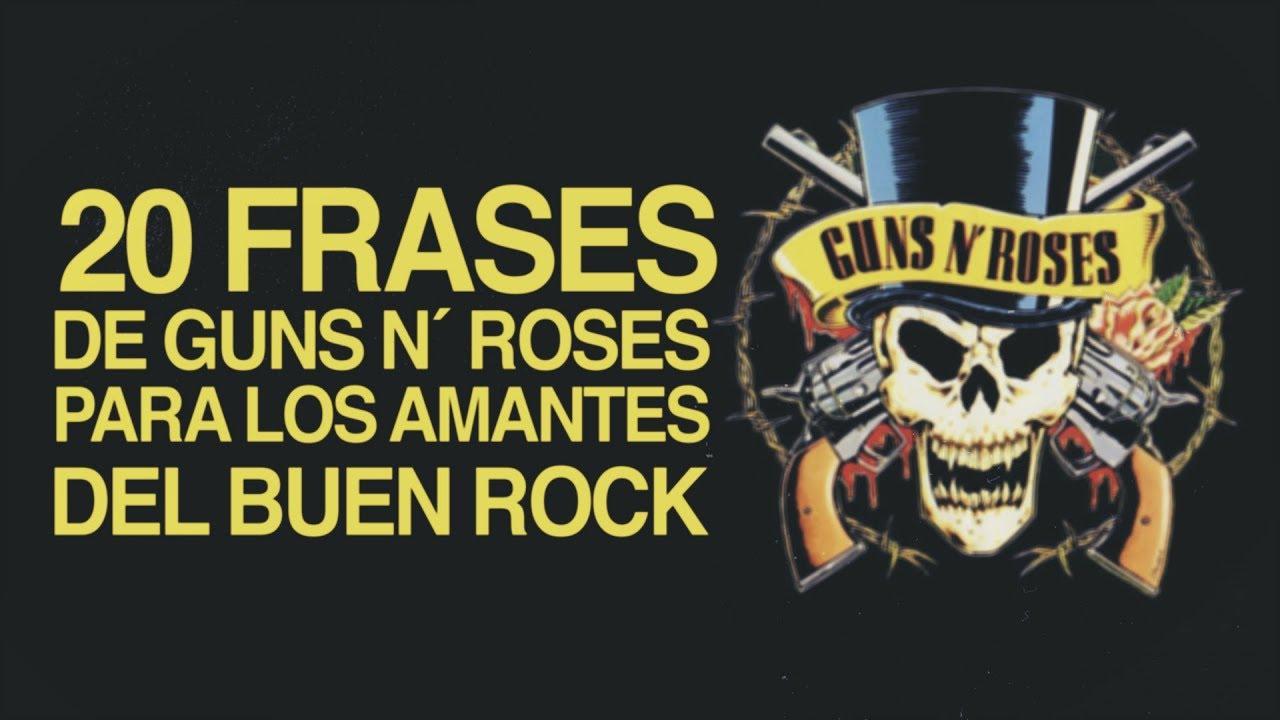 30 Frases De Guns N Roses Para Los Amantes Del Rock Con