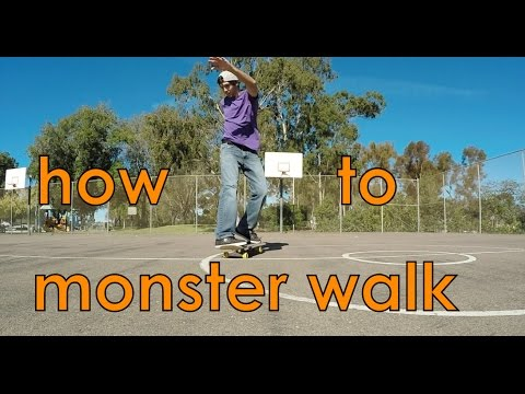 2.1: Monster Walks - Freestyle Skateboarding Lessons