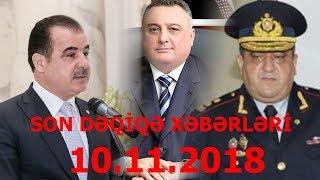 SON DƏQİQƏ XƏBƏRLƏRİ - 10.11.2018