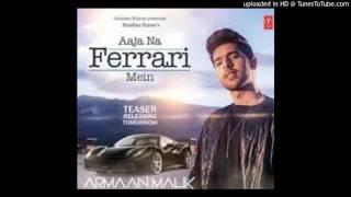 new song Aaja Na Ferrari Mein-(Mr-Jatt.com)