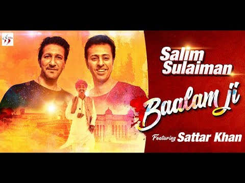 Baalam Ji | Salim Sulaiman feat. Sattar Khan | Holi Special