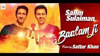 Baalam Ji   Salim Sulaiman feat. Sattar Khan   Holi Special