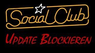 Social Club GTA5 - Update blockieren [How to, Tutorial] auch für Steam Fehlercode 1050!