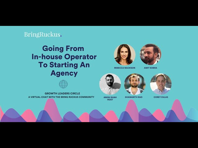 Going from In-House Operator to Starting an Agency