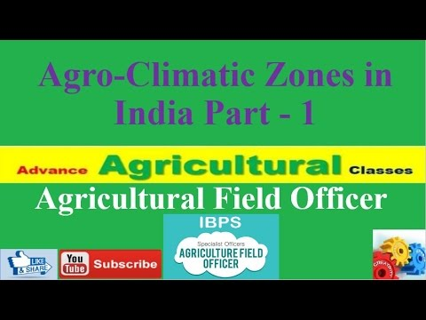 Agro-Climatic Zones of India Part - 1 (Hindi/English)