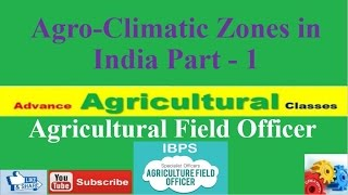 Agricultural Field Officer Current Affairs 5, Agro-Climatic Zones of India Part - 1 (Hindi/English)
