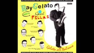 Ray Gelato Meets The Good Fellas - 9. A Rockin