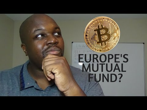 Europe Announces 1st Bitcoin Mutual Fund???