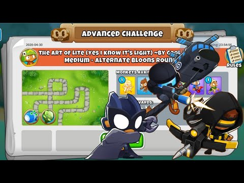 BTD6 Advanced Challenge   The Art Of Lite (Yes I Know It's Light)   30 April 2020