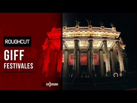 Rough Cut - Ep9 - Giff Festivales