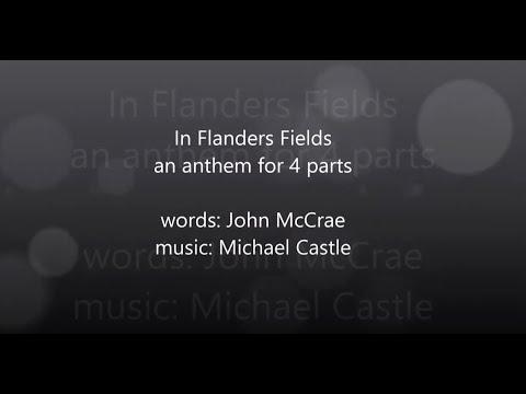 In Flanders Fields - words by John McCrae, music by Michael Castle