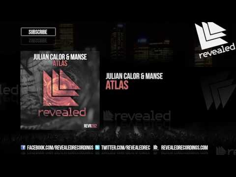 Julian Calor & Manse - Atlas [OUT NOW!]