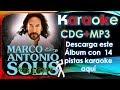 Marco Antonio Solis _ Éxitos ( Descarga Este álbum CDG+MP3 ) ( Pistas Karaoke )