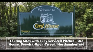 Touring Sites with Fully Serviced Pitches - Ord House, Berwick-Upon-Tweed, Northumberland