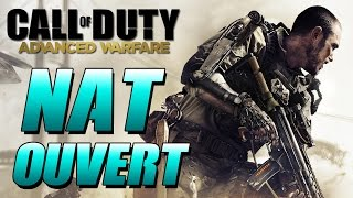 TUTO NAT OUVERT → MEILLEURE CONNEXION ♣ Call of Duty: Advanced Warfare