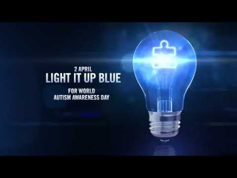 Light It Up Blue 2013   World Autism Awareness Day   YouTube