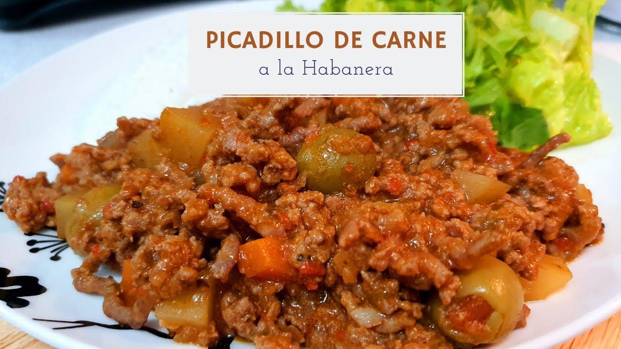 Picadillo De Carne Molida Receta Cubana Picadillo A La Habanera Youtube