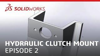 Coffee & CAM: Hydraulic Clutch Mount Video #2 - SOLIDWORKS