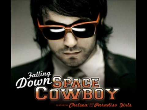 Space Cowboy feat Chelsea  Falling Down  High Quality