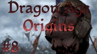 Let's Play: Dragon Age Origins - Part 8