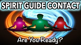 Video Spirit Guides: (Signs YOU'RE READY For Contact) download MP3, 3GP, MP4, WEBM, AVI, FLV September 2017