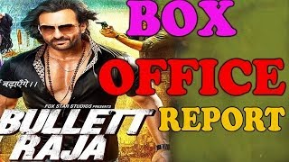 Bullett Raja - Box Office Report