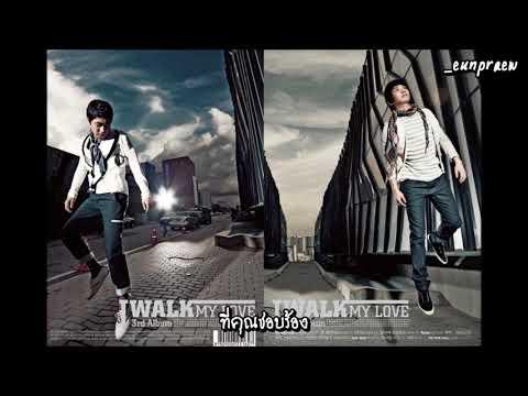 [ThaiSub] J-Walk - My Love (feat. EunJiWon)