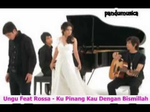 Ungu Feat Rossa - Ku Pinang Kau Dengan Bismillah (Full Religi 2011).wmv - YouTube.flv