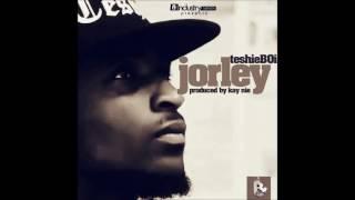 TeshieBoi - Jorley (Prod  by Kay Nie)