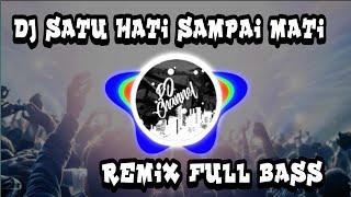 DJ SATU HATI SAMPAI MATI SLOW REMIX FULL BASS-DJ Channel