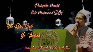 Yaa Robbi Sholli + Ya Thoibah (Full HD) - Habib Abdullah Bin Ali Bin Sholeh Al Atthas