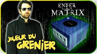 Joueur du grenier - ENTER THE MATRIX