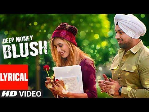 Deep Money: BLUSH (Lyrical) | Enzo | Mintu Sohi | Latest Punjabi Songs 2017 | T-Series