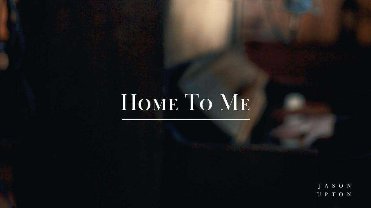 Home To Me (Live) - Jason Upton