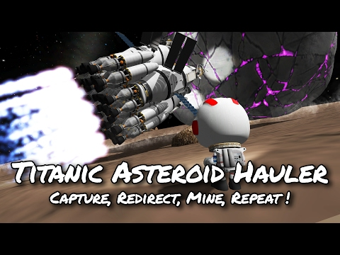 KSP 1.2 Asteroid Capture, Redirect and Mining Base (Tutorial