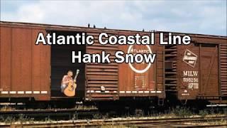Atlantic Coastal Line Hank Snow with Lyrics YouTube Videos