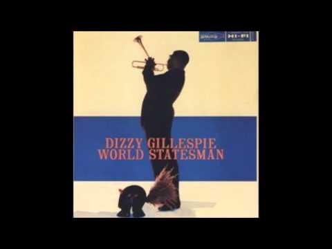 Dizzy Gillespie - World Statesman (1956) Full Album