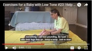 Exercises for a Baby with Low Tone #23:  Help Standing with Foot Pounding