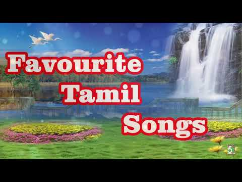 Favourite Tamil Songs Audio Jukebox  Melody Songs