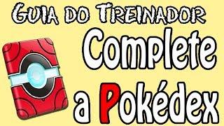 Pokémon - Como Completar a Pokédex? [ Shiny e Oval Charm]