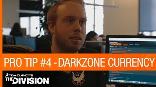 Tom Clancy's The Division: Pro Tip #4 - Dark Zone Currency [US]