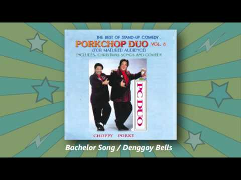 Porkchop Duo - Bachelor Song / Denggoy Bells (The Best Of Stand-Up Comedy Vol. 6)