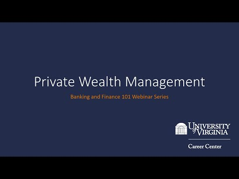 Private Wealth Management - Banking and Finance 101 Webinar Series