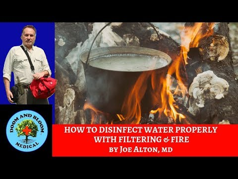 Boiling Water To Make It Safe To Drink: Disinfection, Filters And Fire