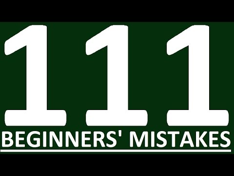 111 COMMON MISTAKES IN ENGLISH SPEAKING BEGINNERS MAKE.  Learn English grammar lessons for beginners