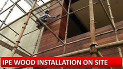 IPE WOOD INSTALLATION ON SITE  (Brazil wood /elevation or exterior wood or panel installation)