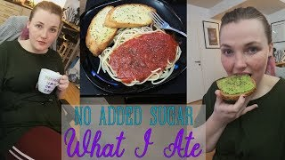 What I Eat In A Day | No Added Sugar Challenge