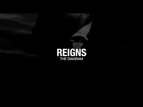 Reigns - The Diagram (Official Music Video)