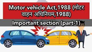 Motor vehicle Act  1988 (Important Section)Part-1 #मोटरवाहनअधिनियम1988 #Motorvehicleact1988