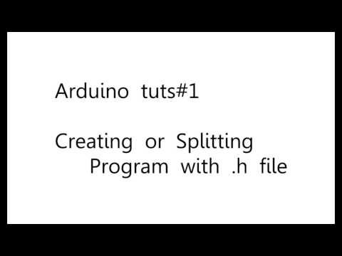 Arduino Tutorial 1 | Creating and Splitting program in header file